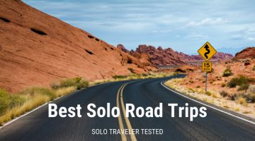 Best Solo Road Trips: 10 Routes, All Solo Traveler Tested