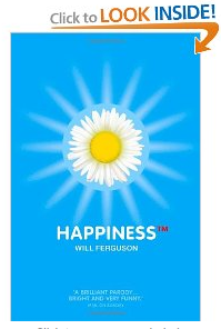 Happiness by Will Ferguson, money and happiness