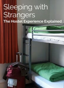 What's the hostel experience? Here's my experience of an 8 bed dorm, a 4 bed dorm.