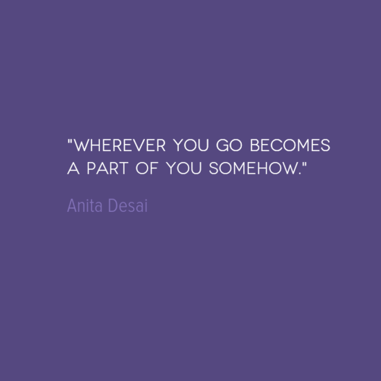 Quote Of The Week: It Becomes A Part Of You