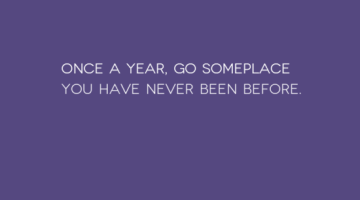 photo, image, travel quote, someplace you've never been