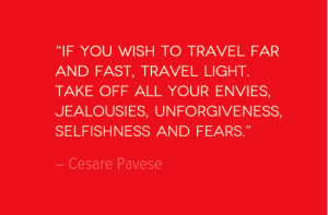 Travel Quote of the Week: Travel Far, Fast and Light