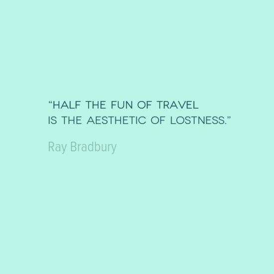 travel quote  ray bradbury Ray Bradbury Love Quotes