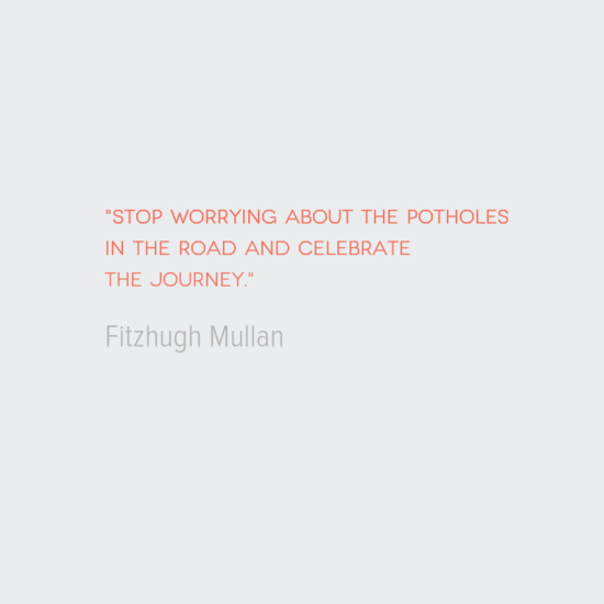 photo, image, travel quote, fitzhugh mullan, celebrate the journey