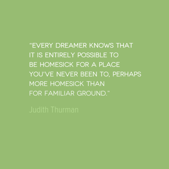 photo, image, best solo travel quotes, homesick, judith thurman