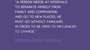 photo, image, travel quote, katharine butler hathaway, open to change