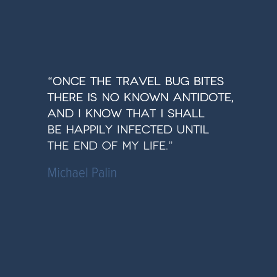 photo, image, best solo travel quotes, michael palin, travel bug