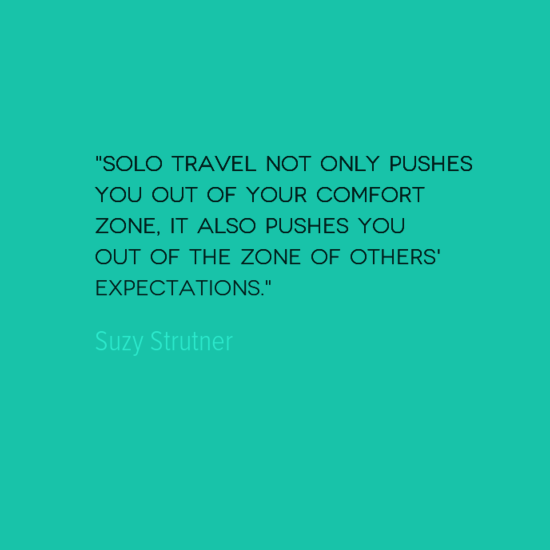 photo, image, suzy strutner, best solo travel quotes, comfort zone