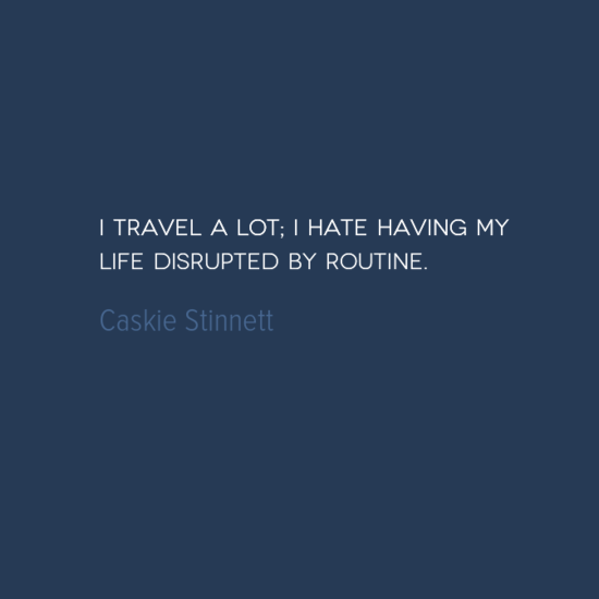 photo, image, best solo travel quotes, hate routine, caskie stinnett