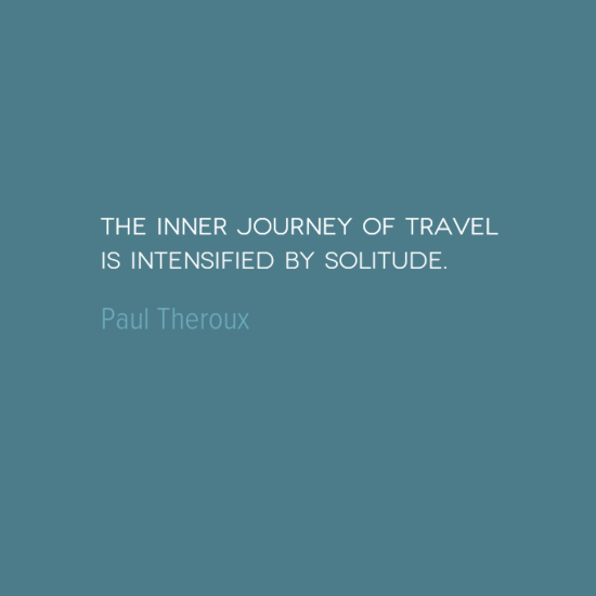 photo, image, best solo travel quotes, inner journey, paul theroux