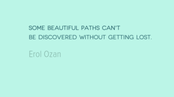 photo, image, travel quote, erol ozan, getting lost