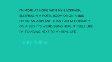 photo, image, travel quote, henry rollins, at home in a hotel