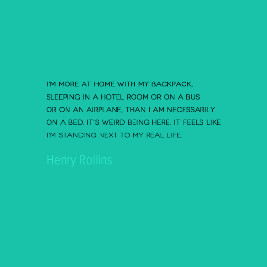 photo, image, best solo travel quotes, henry rollins, at home in a hotel