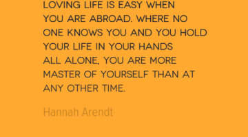 photo, image, travel quote, loving life, hannah arendt