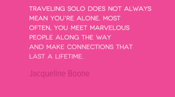 photo, image, travel quote, jacqueline boone, solo but not alone