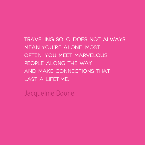 photo, image, best solo travel quotes, jacqueline boone, solo but not alone