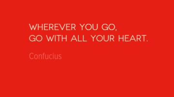 photo, image, travel quote, confucius, wherever you go
