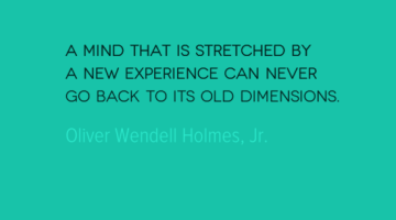photo, image, travel quote, oliver wendell holmes jr, stretch your mind