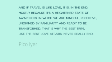 photo, image, pico iyer, best solo travel quotes