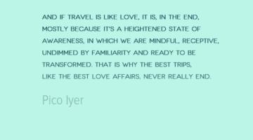 photo, image, pico iyer, travel quote