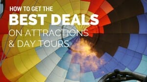 Tickets to Attractions and Day Tours: How to Get the Best Deal