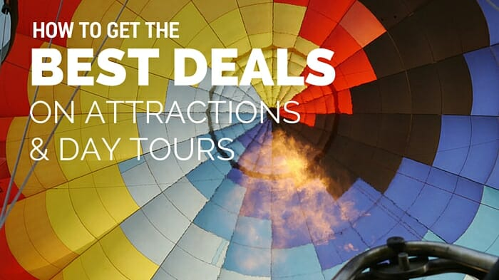 How to Get the Best Deals on Tickets to Attractions and Day Tours(2)