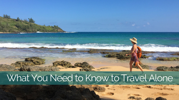 Solo Travel Tips: What You Need to Know to Travel Alone