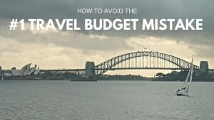 avoid travel budget mistake