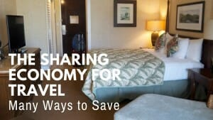 The Sharing Economy for Travel Saves You Money!