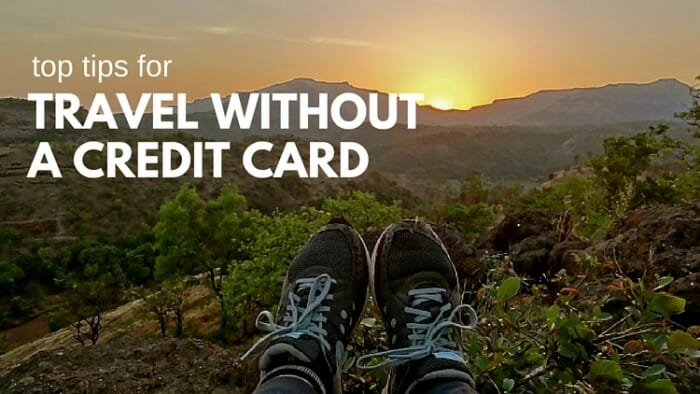 travel without a credit card