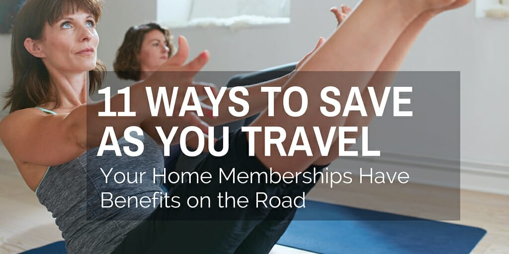 Take Your Membership Benefits on the Road: 11 Ways to Save - Solo Traveler