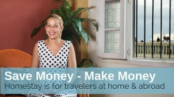 Save Money / Make Money: The Homestay Option