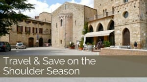 How to Save on Shoulder Season Travel: Top Tips