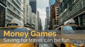 Money Games Make Saving for Travel a Little More Fun