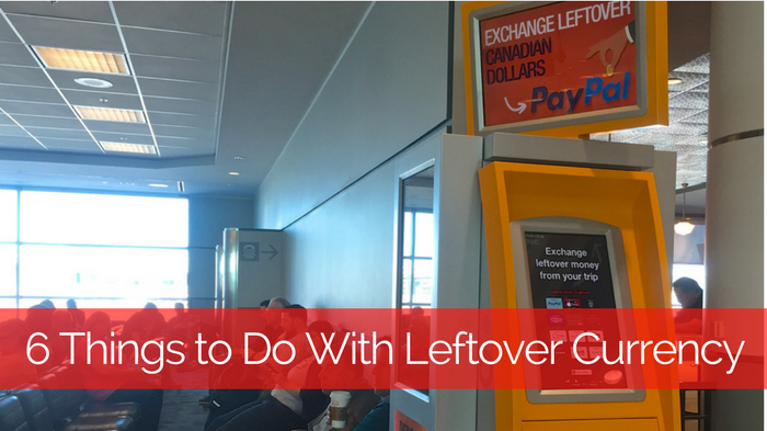 6-things-to-do-with-leftover-currency-2