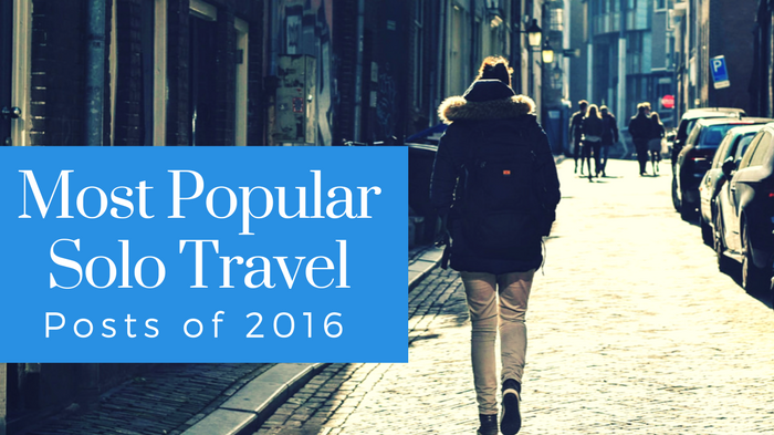 top-solo-travel-posts-of-2016