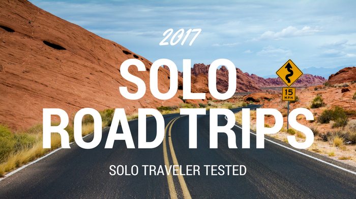 Best Solo Road Trips for 2017