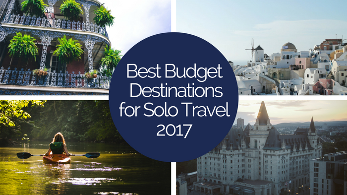 Destinations for solo travelers on a budget 2017 shortlist for Best and cheapest vacation spots