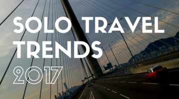 Solo Travel Trends 2017