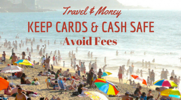 Travel Money: All Your Options For Managing Cash and Cards While Traveling