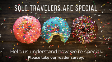 Have Your Say! Take the 2017 Solo Traveler Reader Survey
