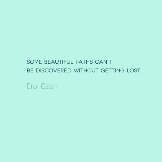 photo, image, best solo travel quotes, erol ozan, beautiful paths