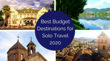 destinations for solo travelers on a budget 2020