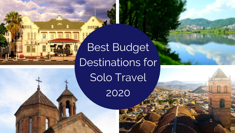 Best Budget Destinations for Solo Travelers: the 2020 Shortlist