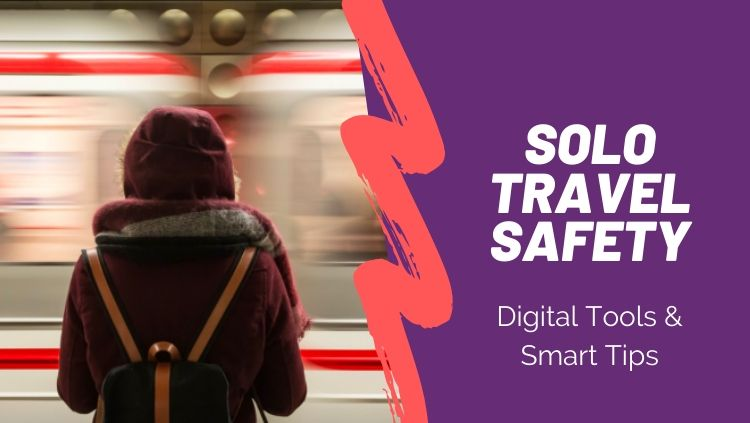 safety apps and tips for solo travel