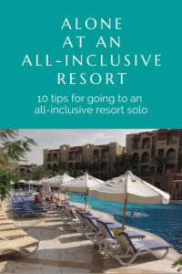 Alone at an All-Inclusive Resort
