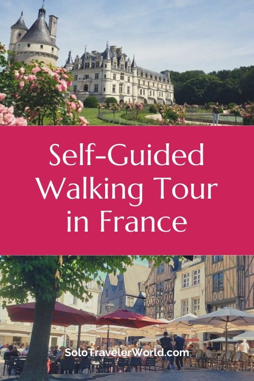 Self-guided Walking Tour in France