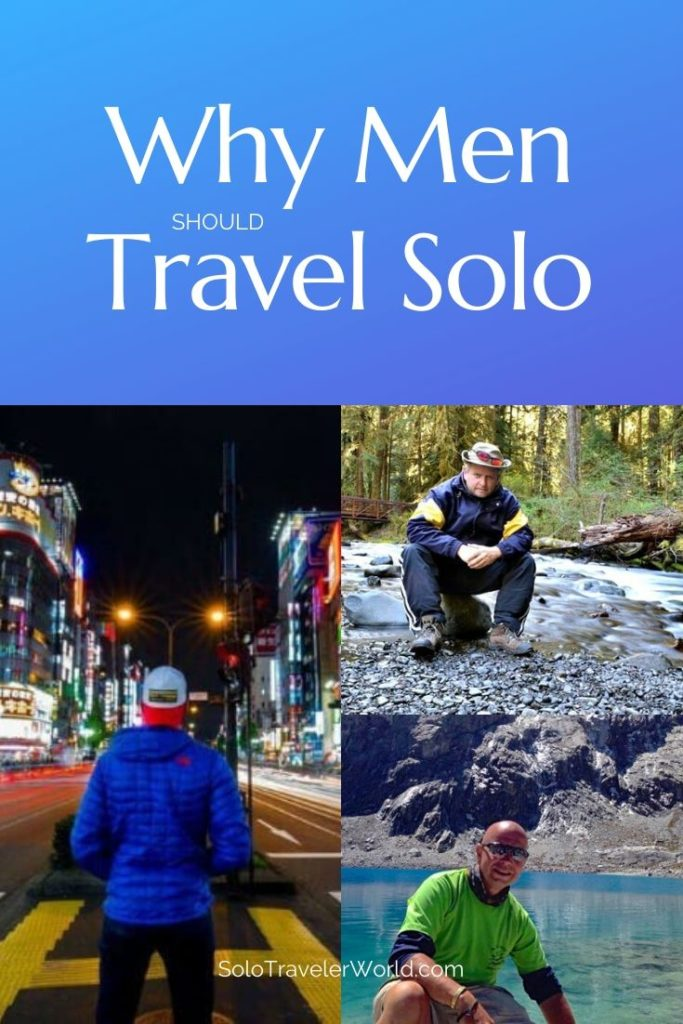 Why Men Should Travel Solo