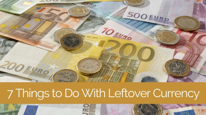 leftover currency