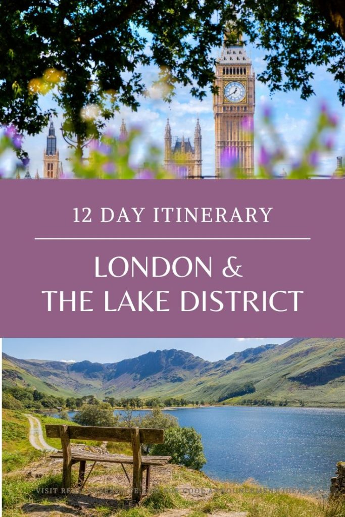 London & The Lake District: 12 Day Itinerary